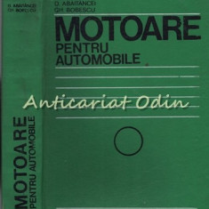 Motoare Pentru Automobile - D. Abaitancei, Ghe. Bobescu - Tiraj: 3680 Exemplare