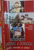 MITROPOLIA MUNTENIEI SI DOBROGEI , EPARHII, MANASTIRI SI SCHITURI de VASILE DUMITRACHE FLORESTI , 2002