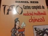 TAO - CARTEA  COMPLETA DE MEDICINA TRADITIONALA  CHINEZA - DANIEL REID, 364 PAG