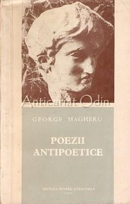 Poezii Antipoetice - George Magheru foto