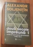 Doua secole impreuna de Aleksandr Soljenitin (4 vol)