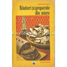 Bauturi Si Preparate Din Miere - Maria Teodorescu