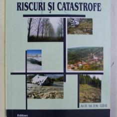 RISCURI SI CATASTROFE , AN IX VOL. 8 NR. 1 / 2010 de VICTOR SOROCOVSCHI