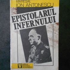 MARESAL ION ANTONESCU - EPISTOLARUL INFERNULUI (contine sublinieri)