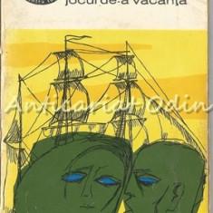 Jocul De-a Vacanta - Mihail Sebastian, 1965