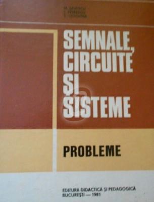 Semnale, circuite si sisteme - probleme (1981) foto