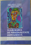 I. R. TODIRITA - TULBURAREA DE PERSONALITATE DEPENDENTA {2011}