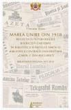 Marea Unire din 1918 reflectata in periodicele bisericesti - Tincuta Ojoc