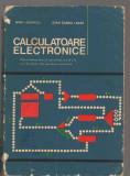 C9067 CALCULATOARE ELECTRONICE - IRINA LAZAROIU. MANUAL LICEE SPECI, AN IV SI V