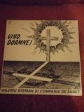 Valeriu Sterian si Compania de sunet Vino Doamne 1991 vinil vinyl