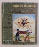 NAUFRAGIAT PE INSULA NAIVILOR de MIHAI VINTILA , EDITIE BILINGVA ROMANA - FRANCEZA - TIPARITA FATA / VERSO , 1996