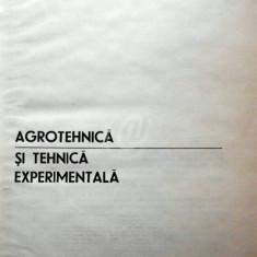Agrotehnica si tehnica experimentala