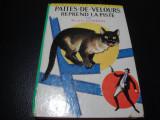 Gordon- Pattes de Velours reprend la piste-1968-in franceza-ilustratii F. Batet, Alta editura