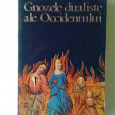 GNOZELE DUALISTE ALE OCCIDENTULUI - IOAN PETRU CULIANU, Ed. Nemira