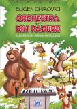 Orchestra din padure/Eugen Chirovici