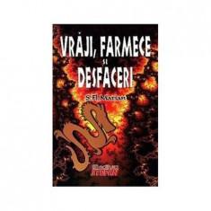 Vraji Farmece si desfaceri(ed.Stefan)