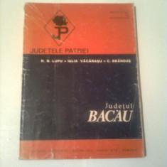 JUDETUL BACAU  ~ JUDETELE PATRIEI ( CU HARTA )  ~ COLECTIV