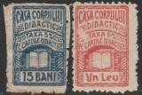 1924 Romania - 2 Timbre fiscale Casa Corpului Didactic 15 Bani si 1 Leu, Meserii, Nestampilat