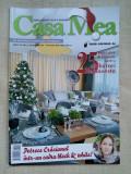REVISTA CASA MEA - nr.12 decembrie 2017
