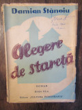 ALEGERE DE STARETA- DAMIAN STANOIU