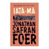 Iata-ma - Jonathan Safran Foer, Humanitas