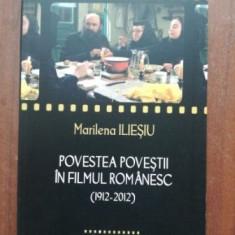 Povestea povestii in filmul romanesc (1912-2012)- Marilena Iliesiu