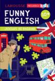 Funny English. Jocuri si enigme 10+, Sandra Lebrun