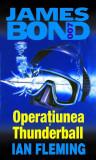 Operaţiunea Thunderball. James Bond 007