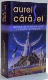 DUMNEZEULE DE DINCOLO DE BURTA UNIVERSULUI de AUREL CARASEL , 2011