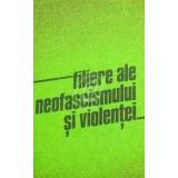 Filiere ale neofascismului si violentei