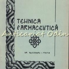 Curs De Tehnica Farmaceutica I - Al. Pastia