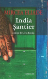 India. Șantier, Mircea Eliade