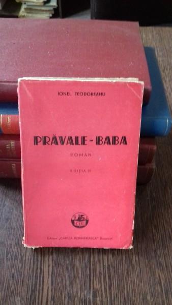 PRAVALE - BABA - IONEL TEODOREANU