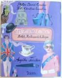 TASCHEN 'S LONDON HOTELS , RESTAURANTS & SHOPS , texts CHRISTINE SAMUELIAN , photos DAVID CROOKES , 2009
