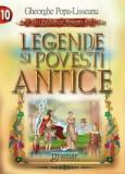 Legende si povesti antice/Ghrorghe Popa-Lisseanu
