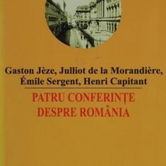 Patru conferinte despre Romania - G. Jeze