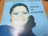 AS - MATILDA PASCAL COJOCARITA - MELODII DE PETRECERE (DISC VINIL, LP)