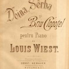 Louis Wiest Doina Sarba si Brau Clopotel Partitura Muzica Romaneasca C. Gebauer