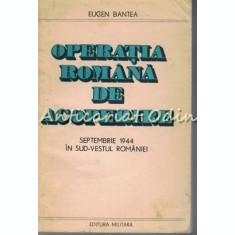 Operatia Romana De Acoperire - Eugen Bantea