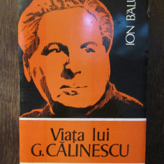 VIATA LUI G. CALINESCU -ION BALU