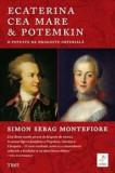 Cumpara ieftin Ecaterina cea Mare & Potemkin. O poveste de dragoste imperiala/Simon Sebag Montefiore