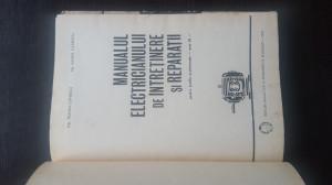 MANUALUL ELECTRICIANULUI DE INTRETINERE SI REPARATII - TRAIAN CANESCU, 1970