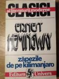 ZAPEZILE DE PE KILIMANJARO-ERNEST HEMINGWAY