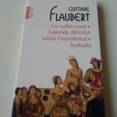 Gustave Flaubert-Un Suflet Curat Legenda Sfântului Iulian Ospitalierul Irodiada