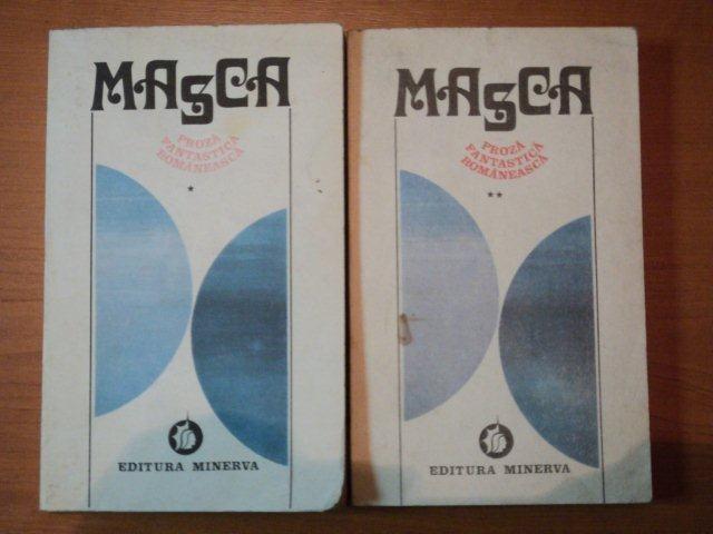 MASCA,PROZA FANTASTICA ROMANEASCA,VOL.I-II-ALEXANDRU GEORGE,BUC.1982