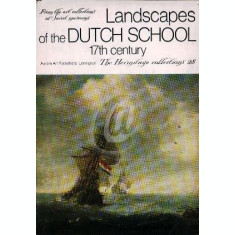 Landscapes of the Dutch School - 17th century