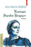 Hortensia Papadat-Bengescu | Ana Maria Sandu