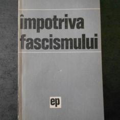 IMPOTRIVA FASCISMULUI (1971)