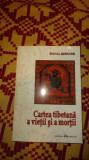 cartea tibetana a vietii si a mortii 380pagini sogyal kinpoche