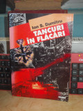 ION S. DUMITRU - TANCURI IN FLACARI : AMINTIRI DIN CEL DE-AL DOILEA RAZBOI ,1999